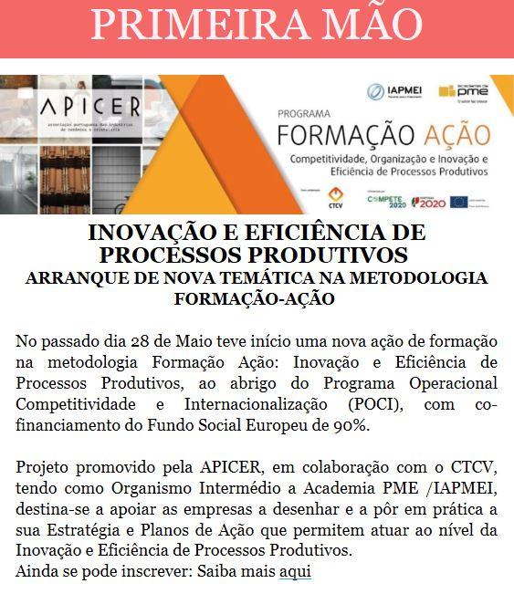 Newsletter Maio 2018 , INOVAÇÃO E EFICIÊNCIA DE PROCESSOS PRODUTIVOS -  FORMAÇÃO-AÇÃO