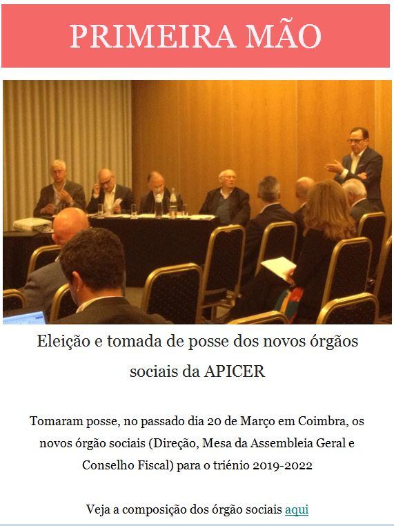 Newsletter Março 2019 , Eleição e tomada de posse dos novos órgãos sociais da APICER