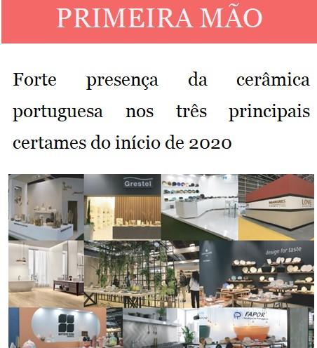 Newsletter Fevereiro 2020 , Forte presença da cerâmica portuguesa nos três principais certames do início de 2020